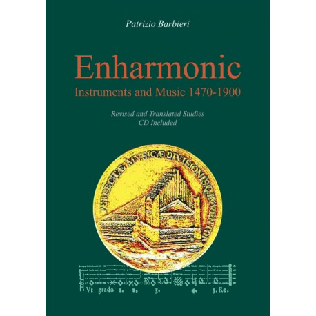 TAS 2 - Enharmonic Instruments and Music 1470-1900