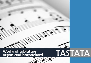 Tastata - Works of tablature organ and harpsichord